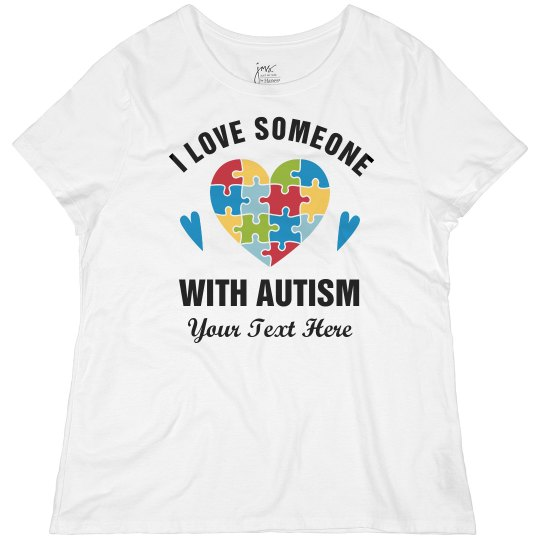 Plus Size Love Someone With Autism