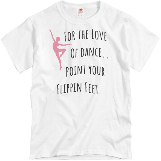 Point your feet Tee