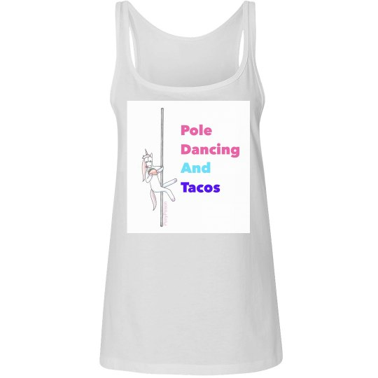 Pole Dancing and Tacos