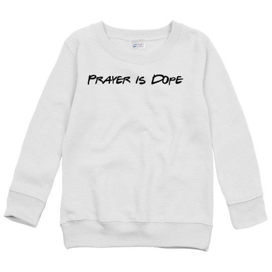 Prayer is Dope Youth Tee