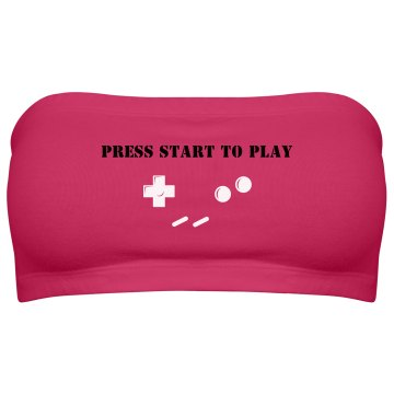 Press start To Play Bandeau Top