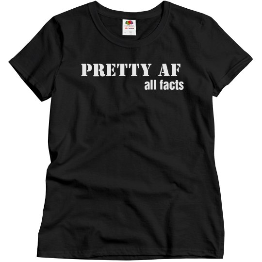pretty af