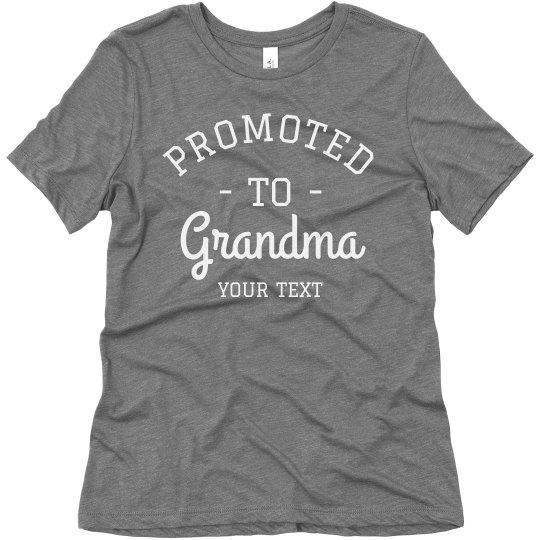 Promoted to Grandma Custom Grandparent's Day Comfy Tee