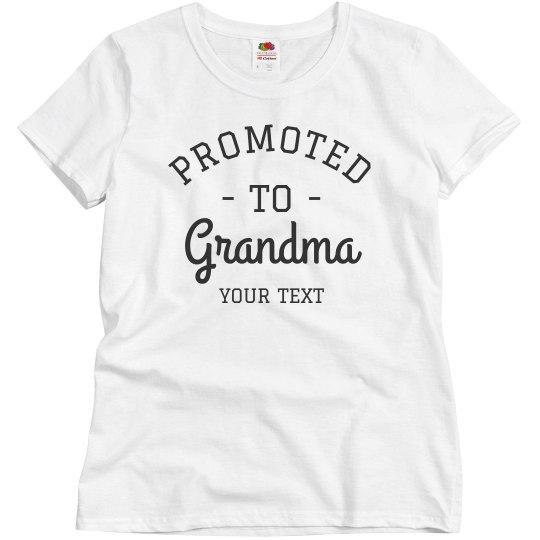 Promoted to Grandma Custom Grandparent's Day Tee
