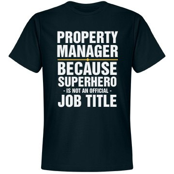 Property Manager Shirt