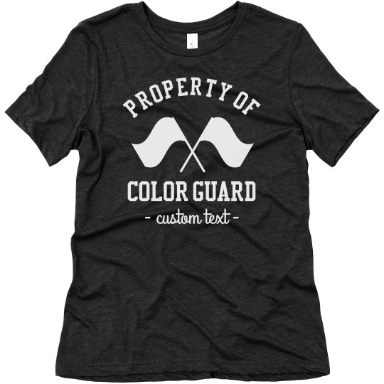 Property of Color Guard Custom Tees