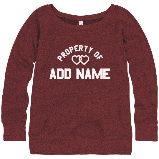 Property Of Custom Name Sweatshirt