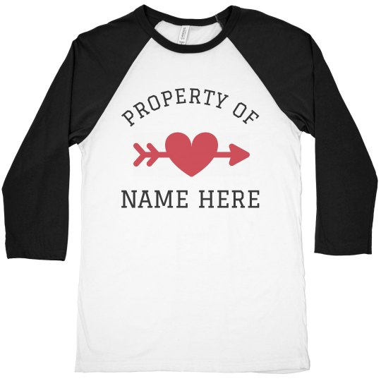 Property of Custom Name Valentine's Raglan