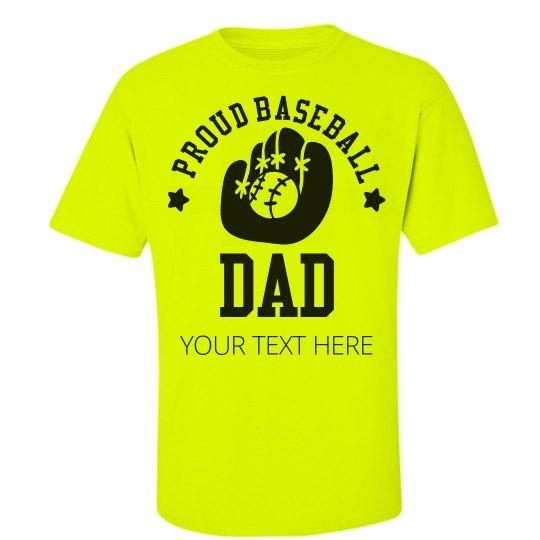 Proud And Loud Baseball Dad
