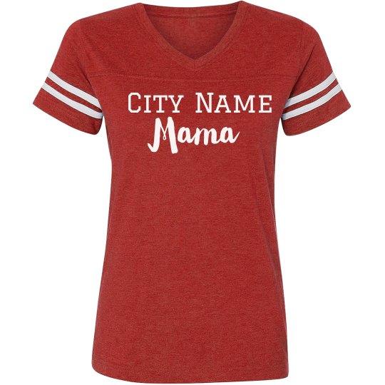 Proud Custom City Town Mama