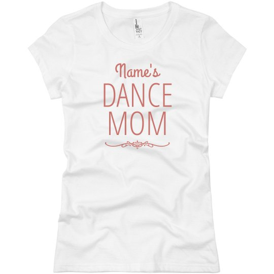 Proud Custom Dance Mom