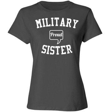 Proud military sister