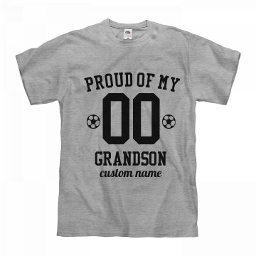 Proud Of My Soccer Grandson