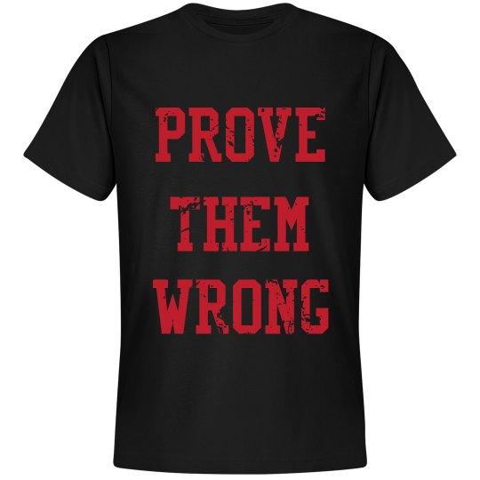 Prove them wrong, mens