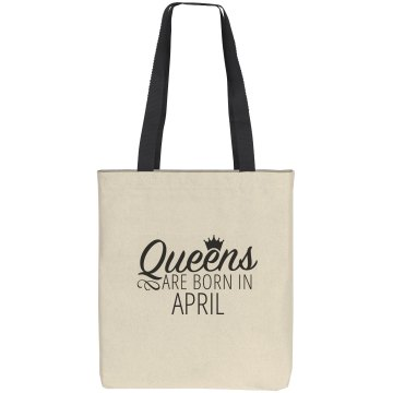 Queens Are Born In April Gift Bag