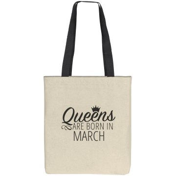 Queens Are Born In March Gift Bag