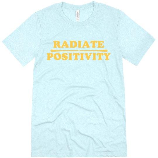 Radiate Positivity Tee