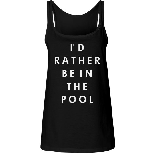 Rather Be In A Pool
