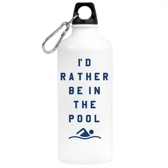 Rather Be In The Pool Bottle