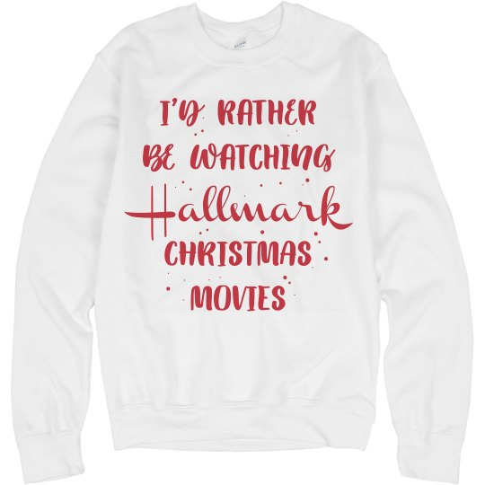 Rather Be Watching Hallmark Christmas