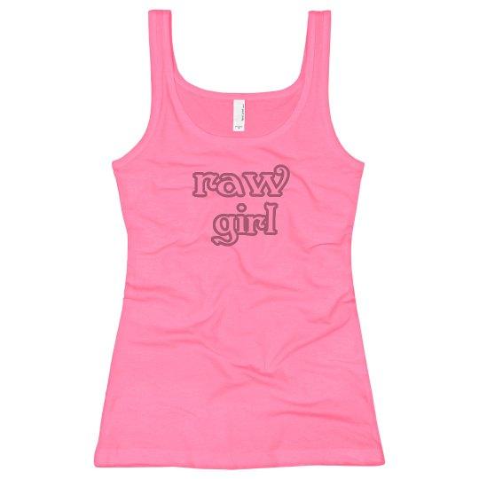 raw girl