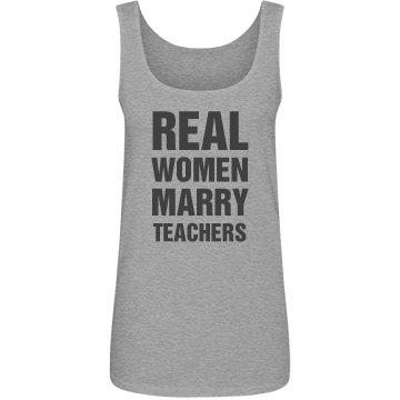 Real women marry Teachers shirt