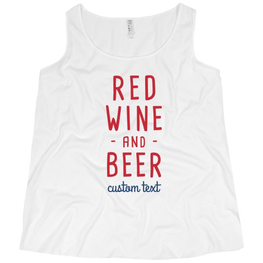 Red Wine & Beer Funny Custom 4th of July Plus Tee