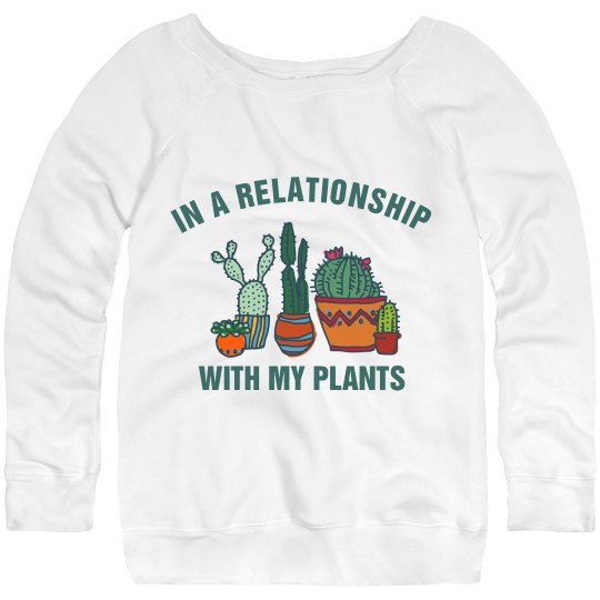 Relationship With My Plants Sweater