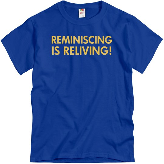 Reliving Unisex T-Shirt