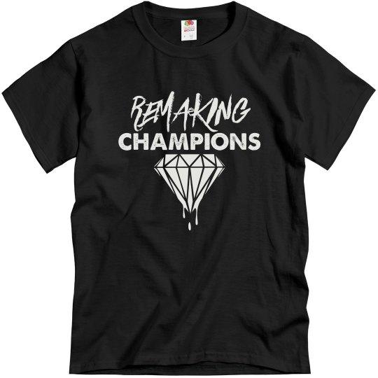 Remaking Champions Unisex Tee