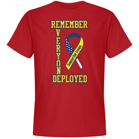 Remember - Support our troops