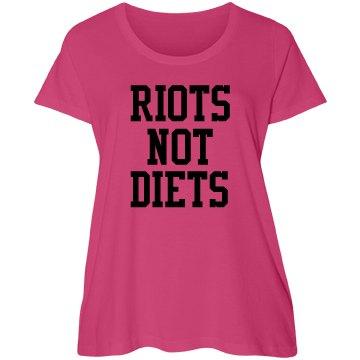 Riots Not Diets - Plus Size