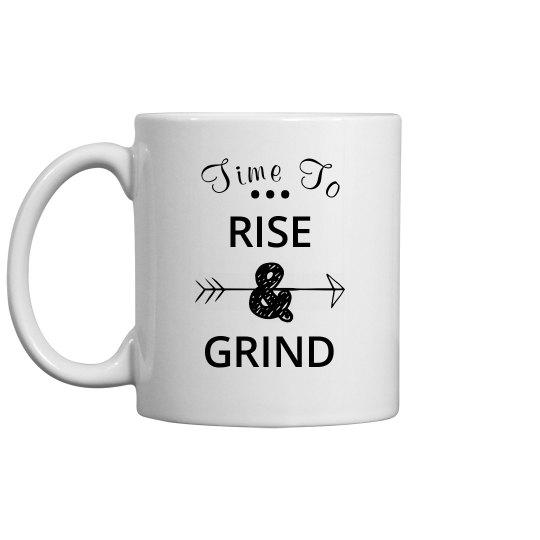 Rise And Grind Coffee
