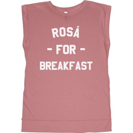 Rosé For Breakfast