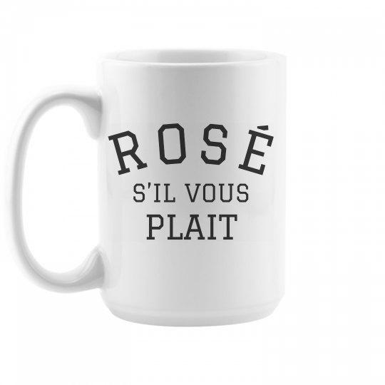 Rosé S'il Vouse Plait Mug