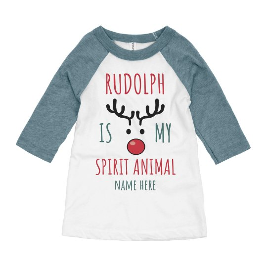 Rudolph is my Spirit Animal Kids Raglan