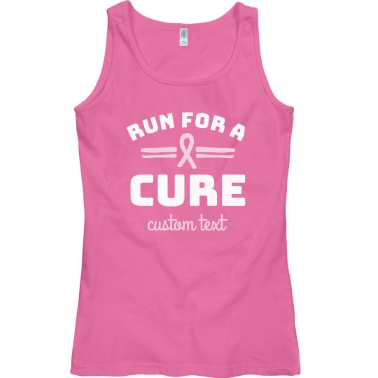 Run For A Cure Breast Cancer Tank