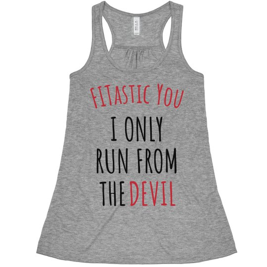 Run from the Devil Flowy