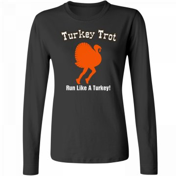 Run Like A Turkey