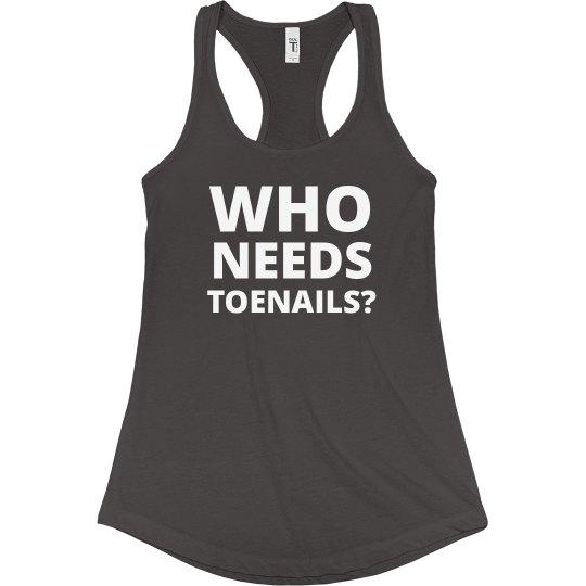 Runners Don't Need Toenails