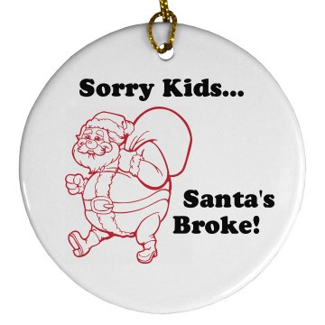 Santa's Broke Ornament