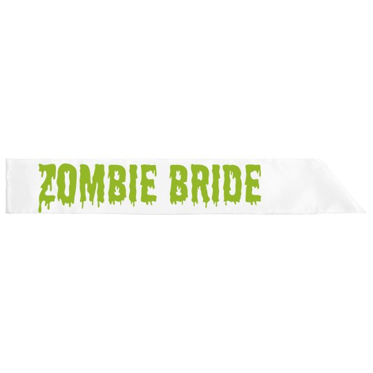 Sash I'm A Zombie Bride