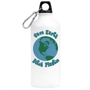Save Earth Ditch Plastic