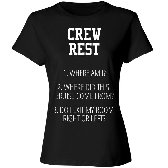 """SEARCH """"CREW REST"""" FOR MORE"""