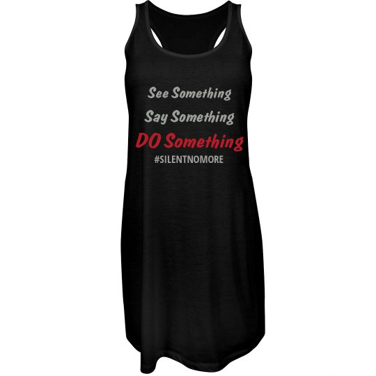 See Say Do Something Dress