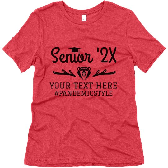 Senior '21 #Pandemicstyle Top