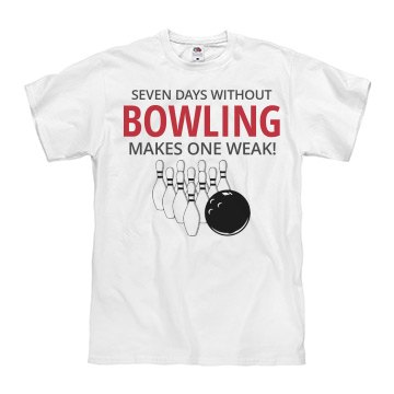 Seven days without bowling make one weak