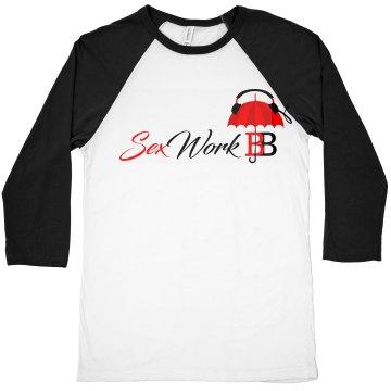 SexWorkBB Mens Sporty 3/4 Sleeve Tee