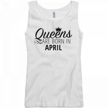 Sexy Queens Are Born In April