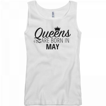 Sexy Queens Are Born In May